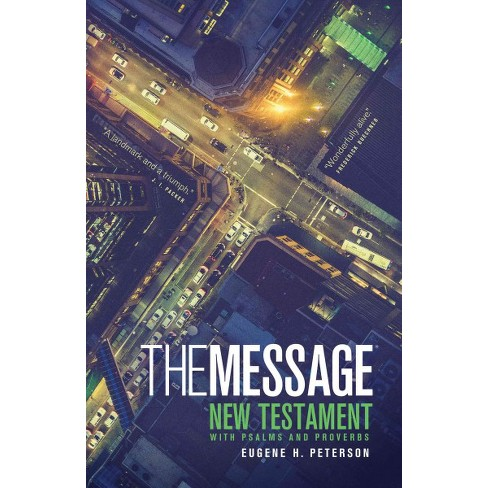 message the bible in contemporary language new by eugene h