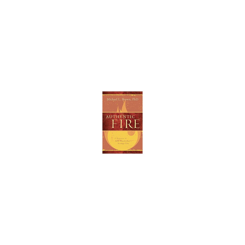 Authentic Fire (Paperback)