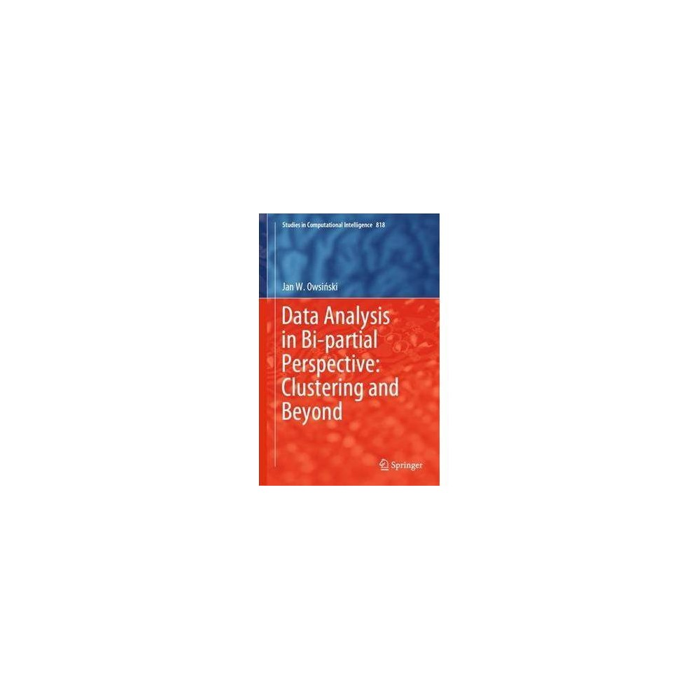 Data Analysis in Bi-partial Perspective - by Jan W. Owsinski (Hardcover)