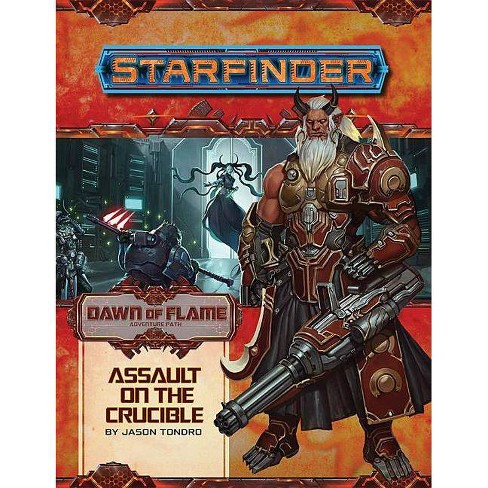 Starfinder Adventure Path: Assault on the Crucible (Dawn of Flame 6 of 6) - by  Jason Tondro (Paperback) - image 1 of 1
