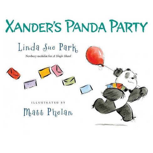 Xander's Panda Party - by  Linda Sue Park (Hardcover) - image 1 of 1