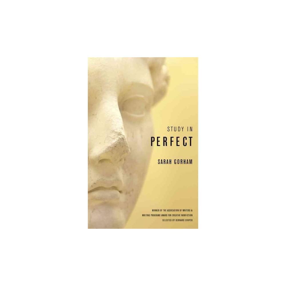 Study in Perfect (Reprint) (Paperback) (Sarah Gorham)