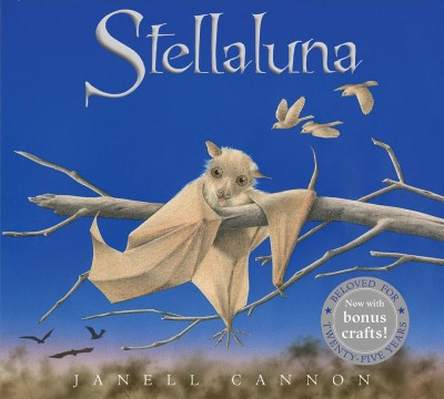 Stellaluna - 25 ANV by Janell Cannon (School And Library)