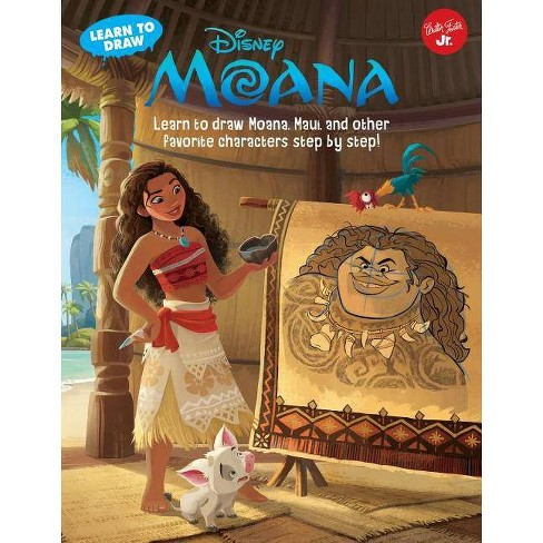 Learn to Draw Disney Moana - (Learn to Draw Favorite Characters: Expanded Edition) (Hardcover) - image 1 of 1