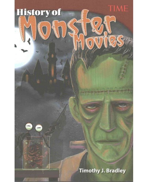 History of Monster Movies (Paperback) (Timothy J. Bradley) - image 1 of 1