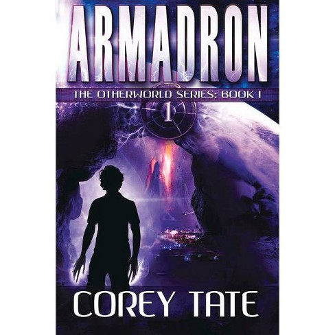 Armadron - (Otherworld) by  Corey Tate (Paperback) - image 1 of 1