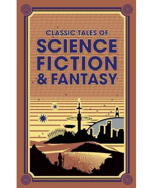 Classic Tales of Science Fiction & Fantasy (Hardcover) (Jules Verne) - image 1 of 1