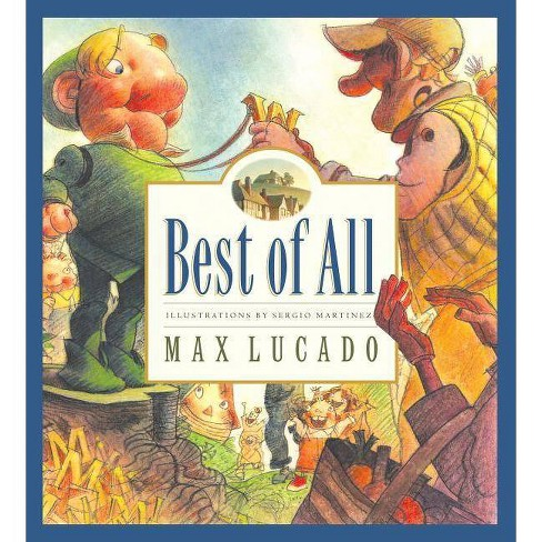 Best of All - (Max Lucado's Wemmicks) by  Max Lucado (Hardcover) - image 1 of 1