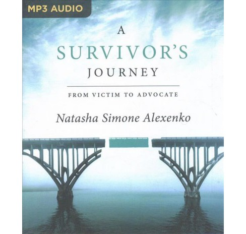 Survivor's Journey : From Victim to Advocate -  by Natasha Simone Alexenko (MP3-CD) - image 1 of 1