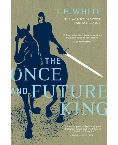 Once and Future King -  by T. H. White (Paperback) - image 1 of 1