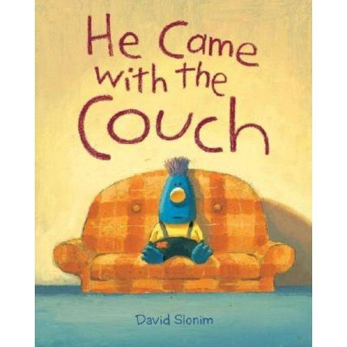 He Came with the Couch - by  David Slonim (Hardcover) - image 1 of 1