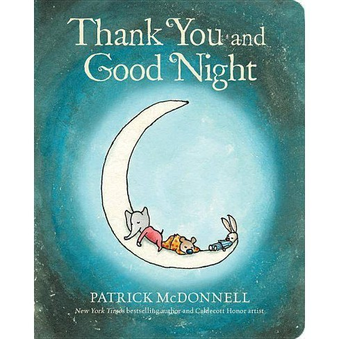 Thank You and Good Night - by  Patrick McDonnell (Board_book) - image 1 of 1