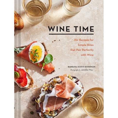 Wine Time - by  Barbara Scott-Goodman (Hardcover) - image 1 of 1