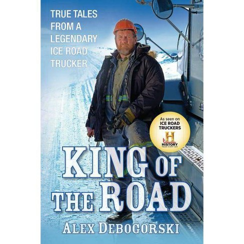King of the Road - by  Alex Debogorski (Hardcover) - image 1 of 1
