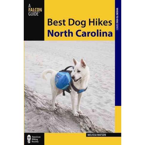Best Dog Hikes North Carolina (Paperback) (Melissa Watson) - image 1 of 1