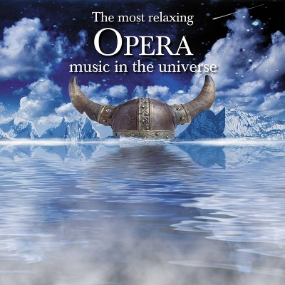 Various Artists - The Most Relaxing Opera Music In The Universe (2 CD)