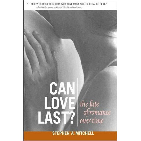Can Love Last? - (Norton Professional Books (Paperback)) by  Stephen A Mitchell (Paperback) - image 1 of 1