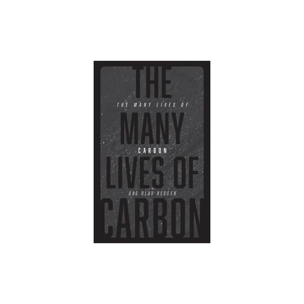 Many Lives of Carbon - by Dag Olav Hessen (Hardcover)