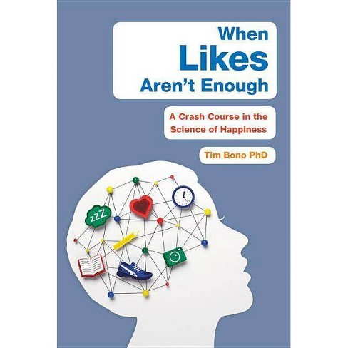When Likes Aren't Enough - by  Tim Bono (Hardcover) - image 1 of 1