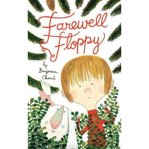 Farewell Floppy - by  Benjamin Chaud (Hardcover) - image 1 of 1