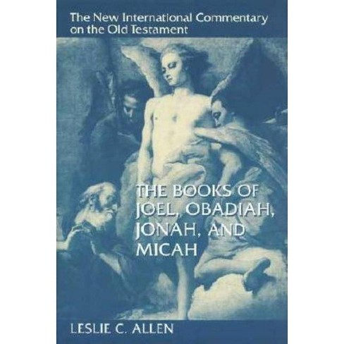 The Books of Joel, Obadiah, Jonah, and Micah - (New International Commentary on the Old Testament) - image 1 of 1