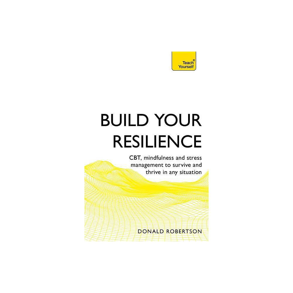 Build Your Resilience By Donald Robertson Paperback