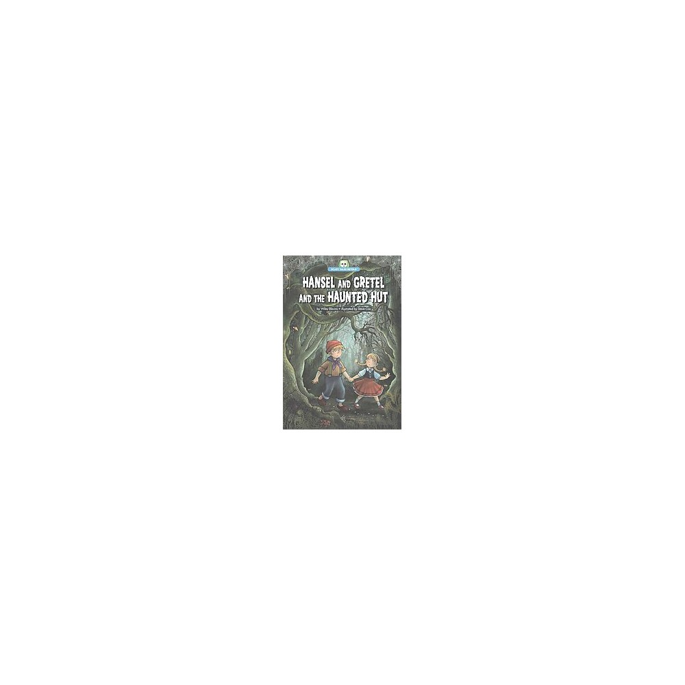Hansel and Gretel and the Haunted Hut (Paperback) (Wiley Blevins)