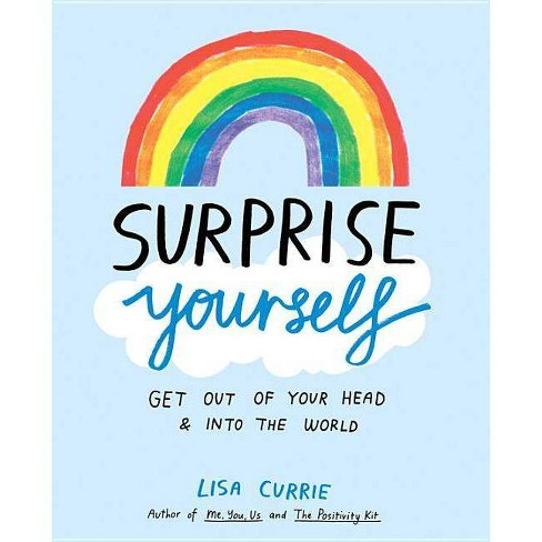Surprise Yourself - by  Lisa Currie (Paperback) - image 1 of 1
