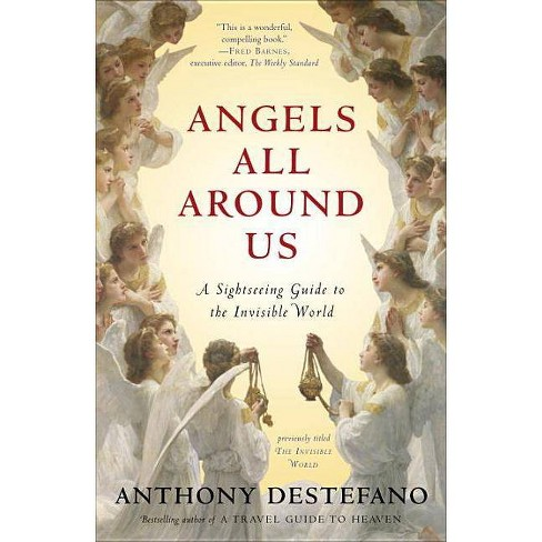 Angels All Around Us - by  Anthony DeStefano (Paperback) - image 1 of 1