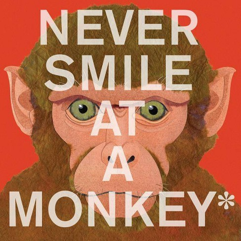 Never Smile at a Monkey - by  Steve Jenkins (Paperback) - image 1 of 1