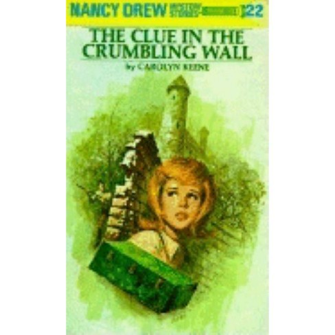 The Clue in the Crumbling Wall - (Nancy Drew (Hardcover)) by  Carolyn Keene (Hardcover) - image 1 of 1