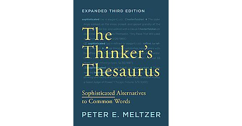 Thinker's Thesaurus : Sophisticated Alternatives to Common Words (Expanded) (Paperback) (Peter E. - image 1 of 1
