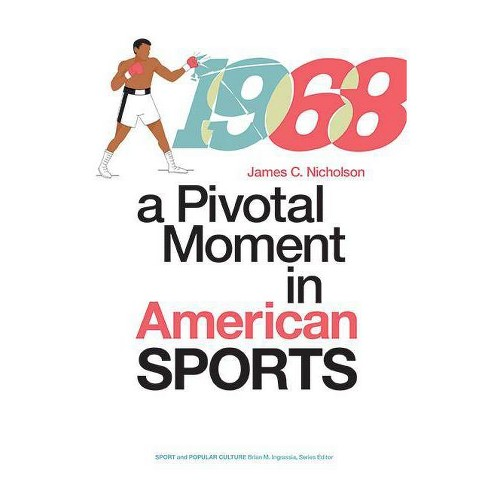 1968 - (Sports & Popular Culture) by  James C Nicholson (Hardcover) - image 1 of 1