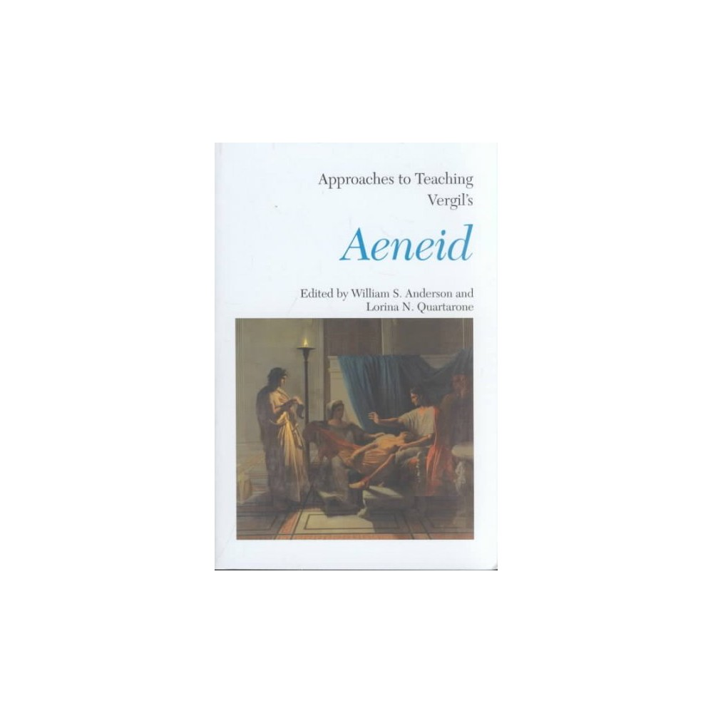 Approaches to Teaching Vergil's Aeneid (Paperback)