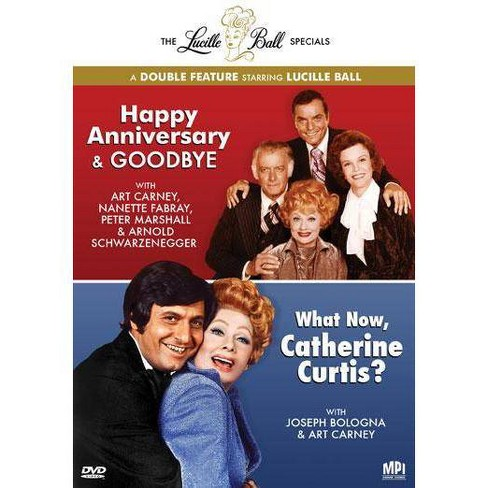 Lucille Ball Specials: Happy Anniversary & Goodbye / What Now Catherine (DVD) - image 1 of 1