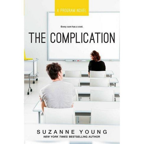 The Complication - (Program) by  Suzanne Young (Hardcover) - image 1 of 1