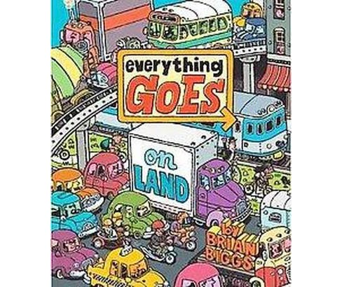 Everything Goes On Land (Hardcover) (Brian Biggs) - image 1 of 1