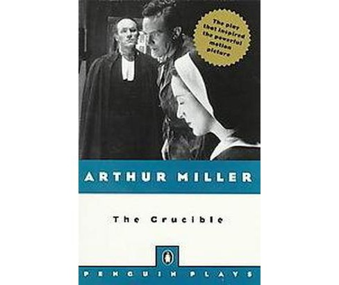 Crucible : A Play in Four Acts (Paperback) (Arthur Miller) - image 1 of 1