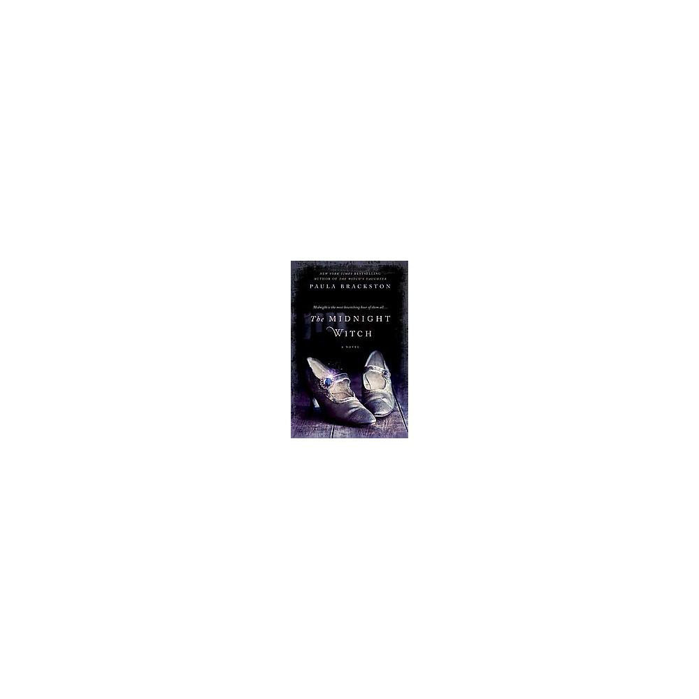 The Midnight Witch (Reprint) (Paperback) by Paula Brackston
