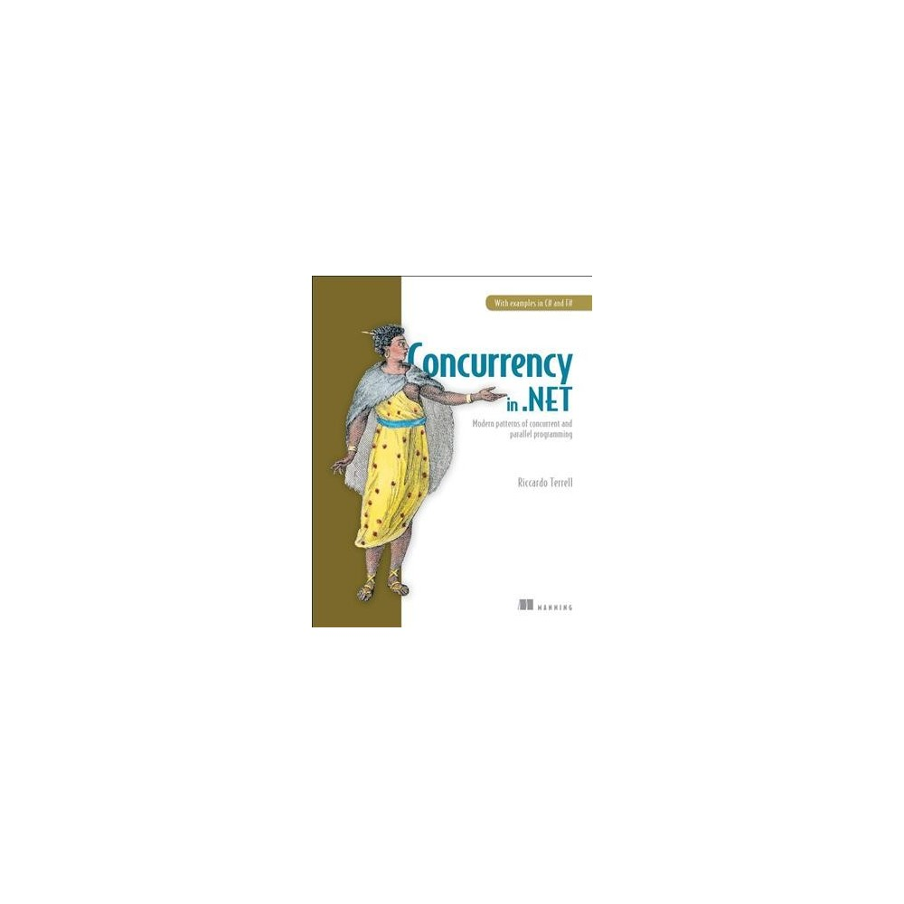 Concurrency in .net : Modern Patterns of Concurrent and Parallel Programming - (Paperback)