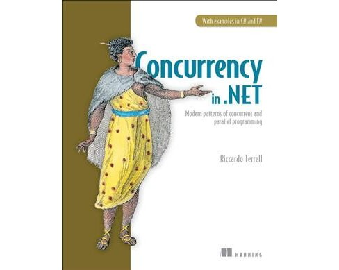 Concurrency in .net : Modern Patterns of Concurrent and Parallel Programming -  (Paperback) - image 1 of 1