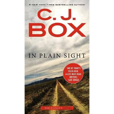 In Plain Sight - (Joe Pickett Novel) by  C J Box (Paperback)