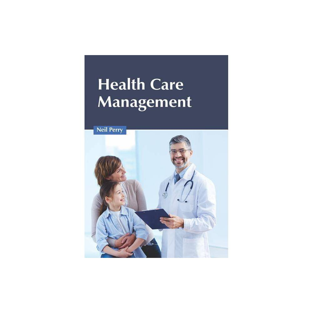 Health Care Management - (Hardcover)
