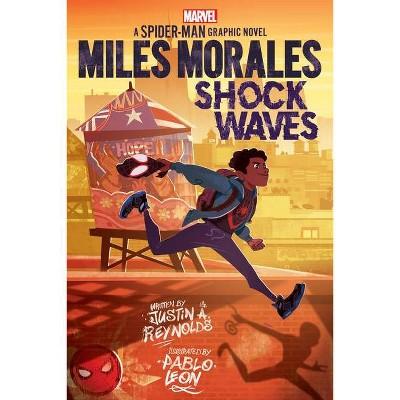 Miles Morales: Shock Waves (Original Spider-Man Graphic Novel) - by Justin A Reynolds (Paperback)