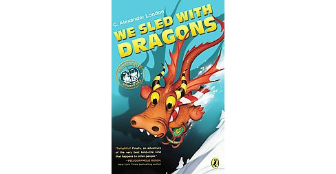We Sled With Dragons (Paperback) - image 1 of 1