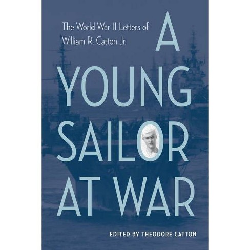 A Young Sailor at War - (Hardcover) - image 1 of 1
