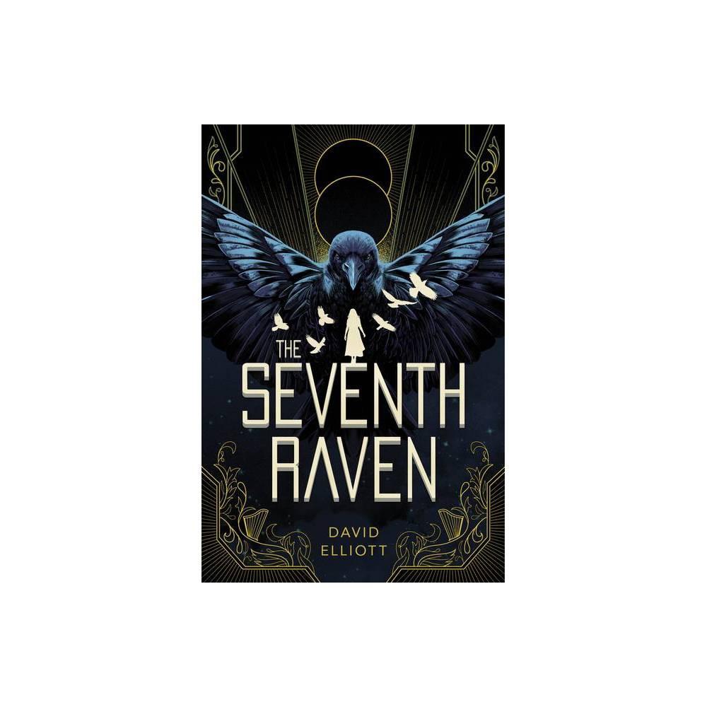The Seventh Raven By David Elliott Hardcover