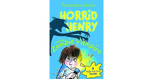 Horrid Henry and The Zombie Vampire (Paperback) (Francesca Simon) - image 1 of 1