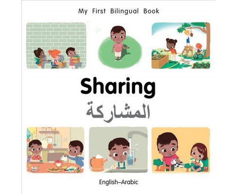 Sharing -  (My First Bilingual Book) by Patricia Billings & Faith Erdogan (Hardcover) - image 1 of 1