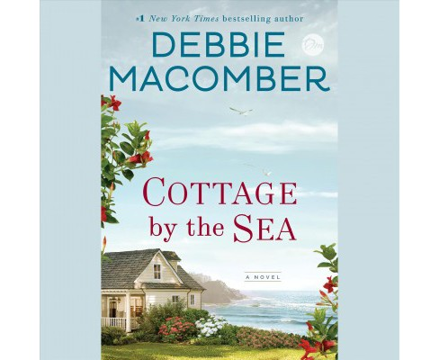 Cottage by the Sea -  Unabridged by Debbie Macomber (CD/Spoken Word) - image 1 of 1